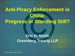 Anti-Piracy Enforcement in China: Progress or Standing Still?