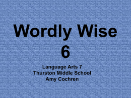 Wordly Wise 1 - Ms. Cochren: LA 7