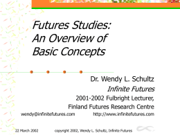 Methodical Approaches to Futures Studies and Scenarios