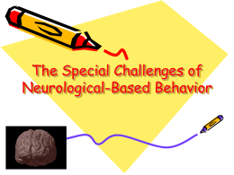 The Special Challenges of Neurological