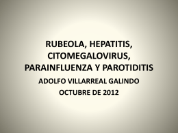 RUBEOLA, HEPATITIS, CITOMEGALOVIRUS, …