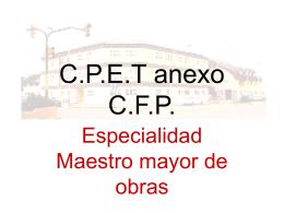 C.P.E.T anexo C.F.P.