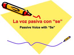 """La Voz Pasiva con """"se"""""""