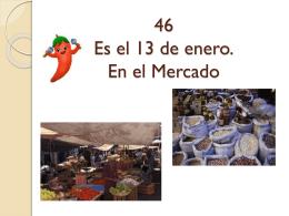 46 Es el 13 de enero. En el Mercado