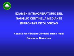 EXAMEN INTRAOPERATORIO DEL GANGLIO CENTINELA …