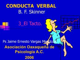 CONDUCTA VERBAL B. F. Skinner 3_El Tacto.
