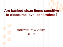 Are banked cloze items sensitive to discourse level