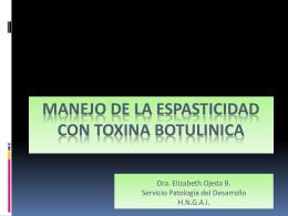 MANEJO DE LA ESPASTICIDAD CON TOXINA BOTULINICA