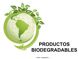 PRODUCTOS BIODEGRADABLES - Seguridad e Higiene