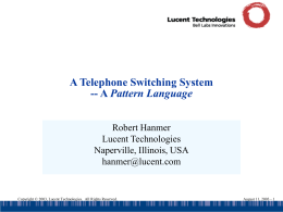 A Telephone Switching System -