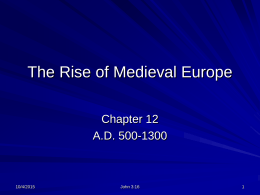 The Rise of Medieval Europe