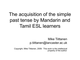 The acquisition of simple past tense by Mandarin and …
