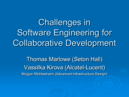 Challenges in Software Engineering for Collaborative
