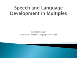 Speech and Language Development in Multiples