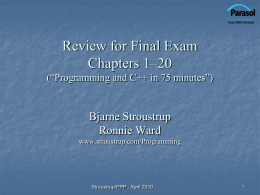 Final exam review - Bjarne Stroustrup