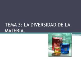 TEMA 3: LA DIVERSIDAD DE LA MATERIA.
