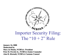 "Importer Security Filing: The ""10+2"" Rule"