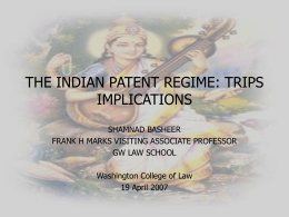 ENFORCEMENT OF PATENTS IN INDIA: THE LIKELY …