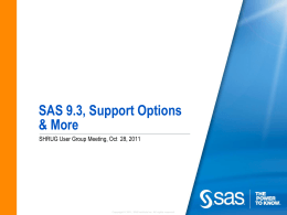 What's New at SAS - SAS Halifax Regional User Group