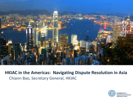 INTRODUCTION TO HONG KONG ARBITRATION AND THE …