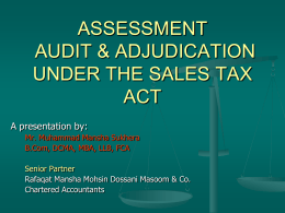 ASSESMENT, AUDIT & ADJUDICATION UNDER THE SALES …