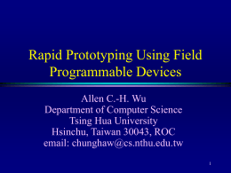 Rapid Prototyping Using Field Programmable Devices
