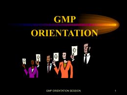 GMP ORIENTATION