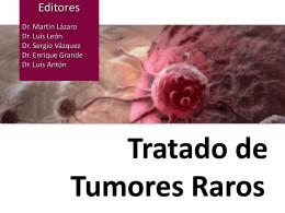 Objetivos del TRATADO DE TUMORES RAROS