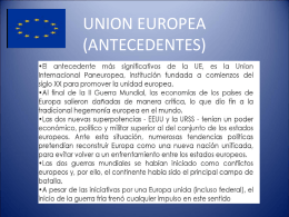 UNION EUROPEA (ANTECEDENTES)