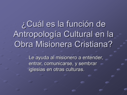 What is the role of Cultural Anthropology in Christian