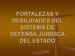 FORTALEZAS Y DEBILIDADES DEL SISTEMA DE DEFENSA …