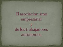 El asociacionismo empresarial y de los trabajadores …