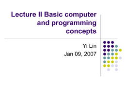 Lecture II Basic computer and programming concepts