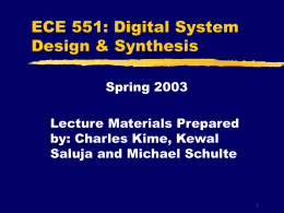 ECE 601 - Digital System Design & Synthesis Lecture 1