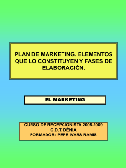 PLAN DE MARKETING: ELEMENTOS QUE LO …