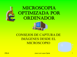 MICROSCOPIA OPTIMIZADA POR ORDENADOR 2011
