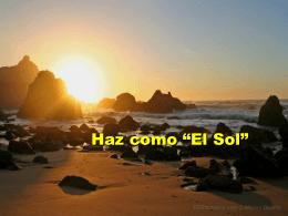 Haz como El Sol