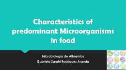 Characteristics of predominant Microorganisms in food