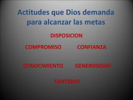 Actitudes que Dios demanda para alcanzar sus Promesas