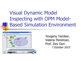 Visual Dynamic Model Inspecting with OPM Model