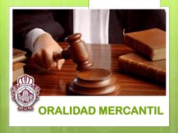 ORALIDAD MERCANTIL PRINCIPIOS PROCESALES