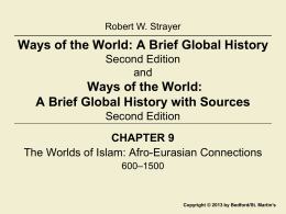Ways of the World: A Brief Global History