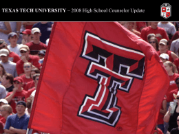 WELCOME TO TEXAS TECH UNIVERSITY From here, it's …