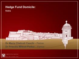 Hedge Fund Domicile: