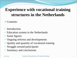 Experience with vocational training structures in the