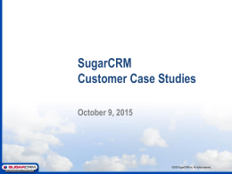 SugarCRM Customer Case Studies