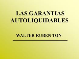 LAS GARANTIAS AUTOLIQUIDABLES