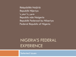 Nigeria: - Forum of Federations. Federalism in action.