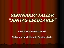 "SEMINARIO TALLER ""JUNTAS ESCOLARES"""