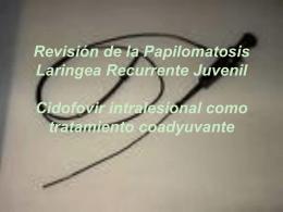 Papilomatosis Respiratoria Recurrente.
